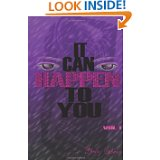It Can Happen To You by Phette Ogburn